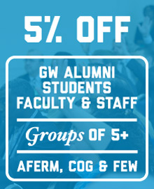 Graphic with text showing discount 5% off for GW Alumni, students, faculty and staff; groups of 5 or more; AFERM, COG & FEW members
